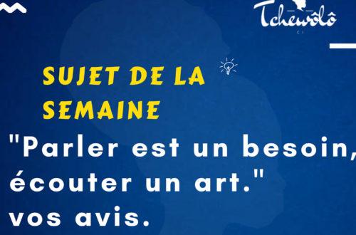 Article : «Parler est un besoin, écouter un art.»
